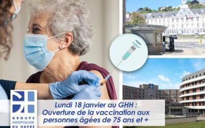 Ouverture de la vaccination aux personnes âgées de 75 ans et + le lundi 18 janvier 2021